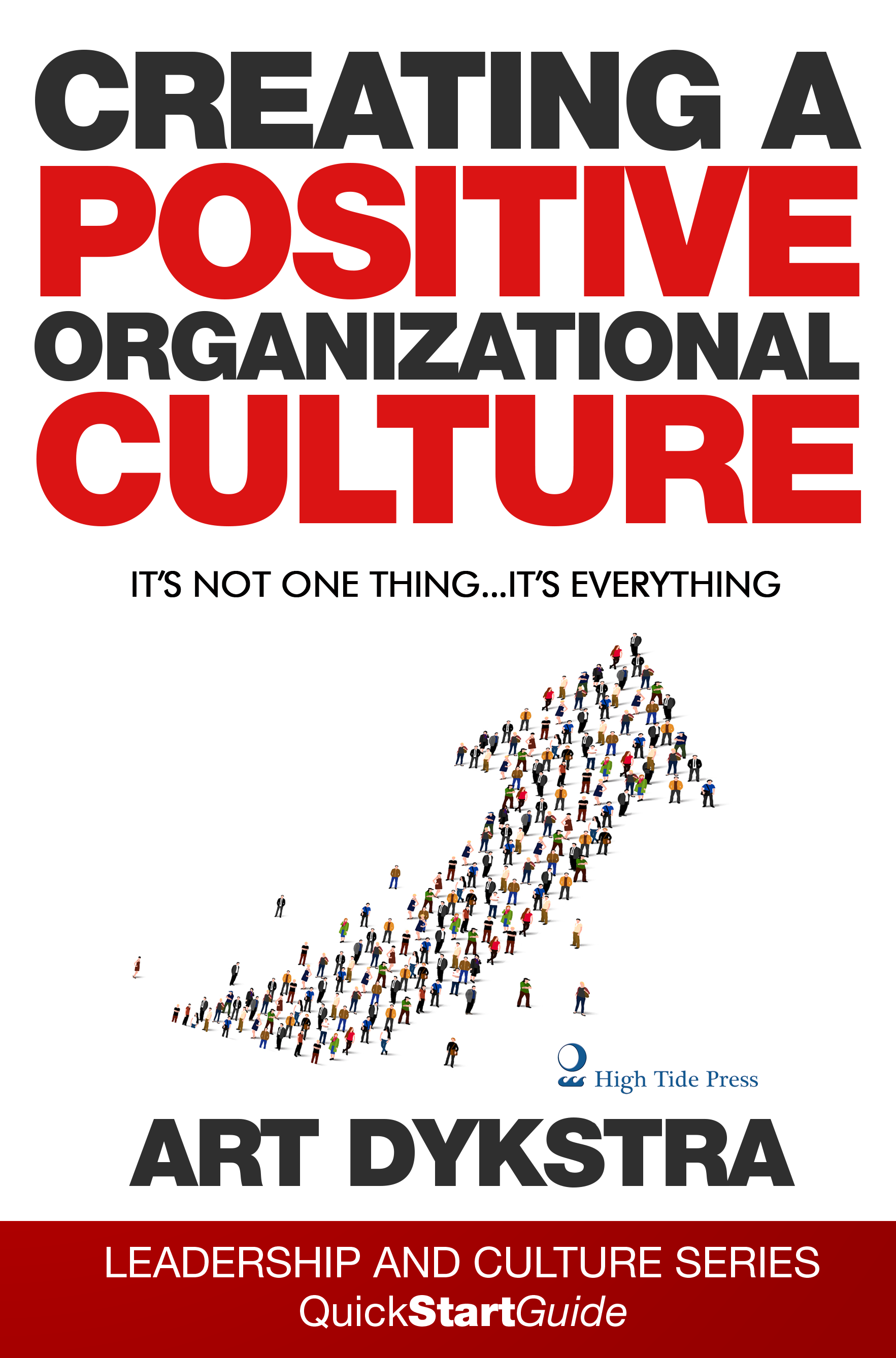 Creating A Positive Organizational Culture